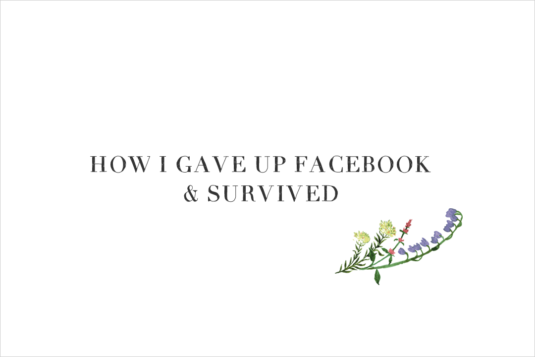 How I gave up Facebook and survived